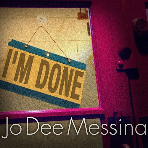 Play & Download I'm Done (Single) by Jo Dee Messina | Napster