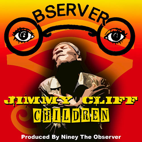 Play & Download Children by Jimmy Cliff | Napster