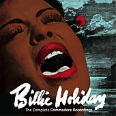 Play & Download The Complete Commodore Recordings (Bonus Track Version) by Billie Holiday | Napster