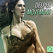Deeper Movement by Various Artists