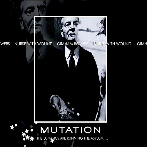 Play & Download Mutation by Nurse With Wound | Napster