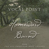 Play & Download Homeward Bound - Single by BYU Vocal Point | Napster