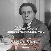 Play & Download Interpreta a Frédéric Chopin, Vol. 2 by Alfred Cortot | Napster