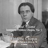 Alfred Cortot Plays Frédéric Chopin, Vol. 1 by Alfred Cortot