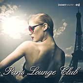 Play & Download Paris Lounge Club by Various Artists | Napster