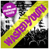 Play & Download Wasted Youth by Various Artists | Napster