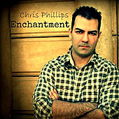 Enchantment by Chris Phillips
