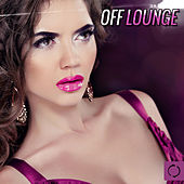 Off Lounge by Various Artists