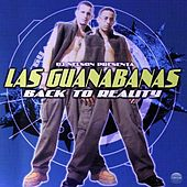 Play & Download Dj Nelson Presenta: Back To Reality by Las Guanábanas | Napster