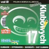 17 klubowych vol. 2 Polska Scena Klubowa by Various Artists