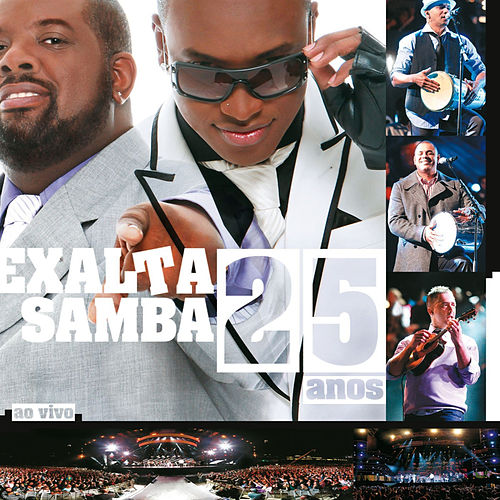 Play & Download 25 Anos (Ao Vivo) by Exaltasamba | Napster
