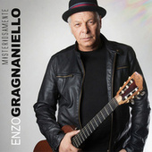 Play & Download Misteriosamente by Enzo Gragnaniello | Napster