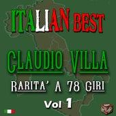 Play & Download Claudio Villa: rarità a 78 giri, Vol. 1 (Italian Best) by Claudio Villa | Napster