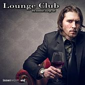 Play & Download Lounge Club - The Swedish Lounge Set by Various Artists | Napster