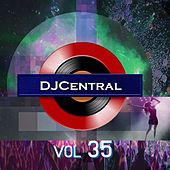 Play & Download DJ Central, Vol. 35 by Various Artists | Napster