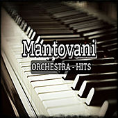 Play & Download Mantovani Orchestra-Hits by Mantovani | Napster