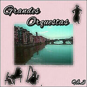 Grandes Orquestas, Vol. 3 by Various Artists