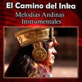 El Camino del Inka - Melodias Andinas Instrumentales de Los Condores