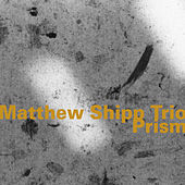 Play & Download Prism by Matthew Shipp | Napster