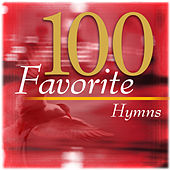 Play & Download 100 Favorite Hymns by Various Artists | Napster