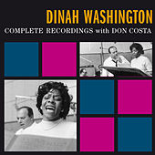 Complete Recordings (feat. Don Costa) [Bonus Track Version] by Dinah Washington
