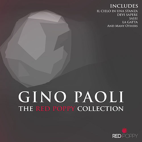 Gino Paoli - The Red Poppy Collection by Gino Paoli