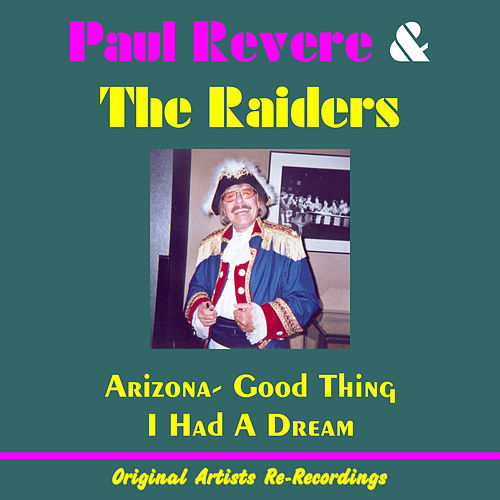 Play & Download Arizona (Re-Recordings) by Paul Revere & the Raiders | Napster