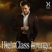 Play & Download High Class Lounge by Various Artists | Napster