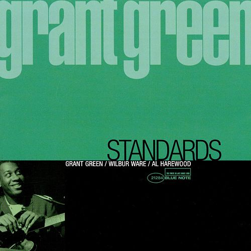 Play & Download Standards by Grant Green | Napster