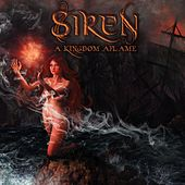 Play & Download A Kingdom Aflame by Siren | Napster