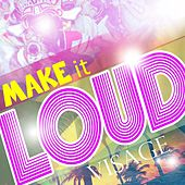Play & Download Make It Loud (feat. Wendi) by Visage | Napster