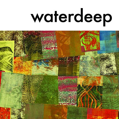 Play & Download Waterdeep by Waterdeep | Napster