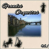 Grandes Orquestas, Vol. 1 by Various Artists