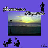 Play & Download Inolvidables Orquestas, Vol. 2 by Various Artists | Napster
