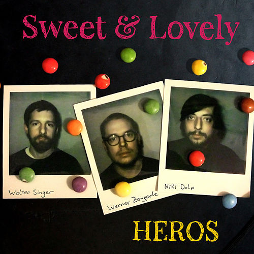 Play & Download Heros by Sweet | Napster