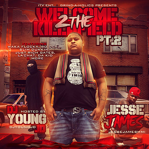 Play & Download Welcome 2 the Killafield Pt. 2 by Jesse James | Napster
