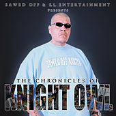 Play & Download The Chronicles of Knight Owl by Knightowl | Napster