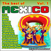Play & Download The Best Of Mexico Vol. 1 by Various Artists | Napster