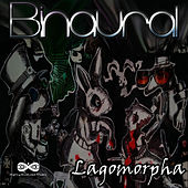 Lagomorpha EP (2015) by Binaural