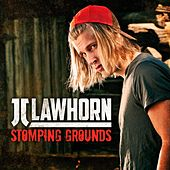Play & Download Stomping Grounds (Acoustic Version) by JJ Lawhorn | Napster