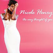 Play & Download The Very Thought of You by Nicole Henry | Napster