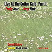 Play & Download Live At The Cotton Cafe Part 1 by Second Nature | Napster