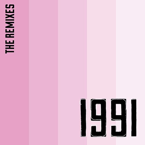 Play & Download 1991 (The Remixes) by Kat Graham | Napster