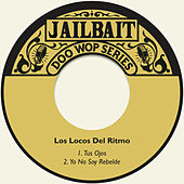 Play & Download Tus Ojos by Los Locos Del Ritmo | Napster