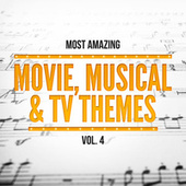 Most Amazing Movie, Musical & TV Themes, Vol. 4 by 101 Strings Orchestra