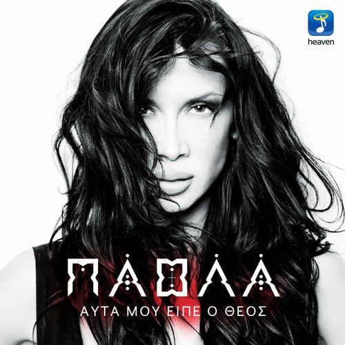 Play & Download Auta Mou Eipe O Theos [Αυτά Μου Είπε Ο Θεός] by Paola (GR) (Πάολα) | Napster