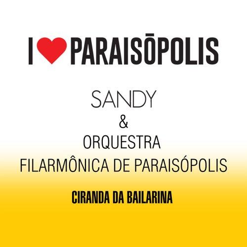 Ciranda da Bailarina - Single de Sandy & Orquestra Filarmônica de Paraisópolis