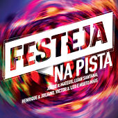 Play & Download Festeja Na Pista by Various Artists | Napster