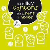 Play & Download Les Millors Cançons Per a Nens I Nenes by Various Artists | Napster