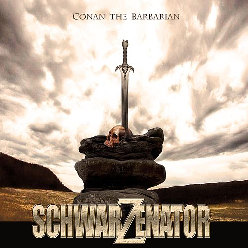Play & Download Conan: The Barbarian by Schwarzenator | Napster